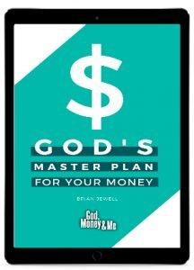 God's Master Plan For Your Money
